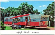 High Style    10 wide - 36' to 60' lengths plus LIVABILITY  1960s chrome advertising postcard