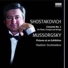 Mussorgsky - Picturs At an Exhibition, Shostakovich Concerto No. 1 de Vladimir Ovchinnikov