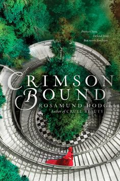 More Cover Candy | Dreaming Under the Same Moon --> Crimson Bound by Rosamond Hodge