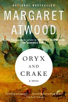 Oryx and Crake by Margaret Atwood//also the year of the flood. she's working on the final book of what apparently wasn't supposed to be a triology but now will be. hurry up ms. atwood!