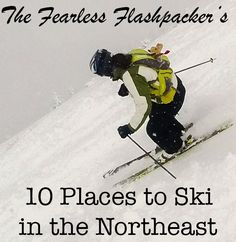 10 Places to Ski in the Northeast USA North America, Skiing, Road Trip, Canada, Usa, Places, Blog, Travel, Ski