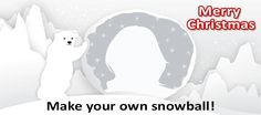 Create your own snowball picture. It's funny :)) Christmas Makes, Merry Christmas, Snowball, Your Perfect, Free Time, Fun Games, Cool Stuff, Stuff To Buy, Create Your Own