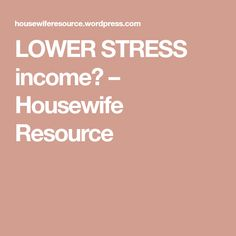 LOWER STRESS income? – Housewife Resource Stress Less, Stress And Anxiety, Make Money Online, How To Make Money, Housewife, Meditation, Shop, Stay At Home Mom, Store