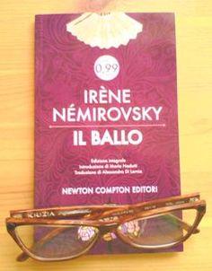 """""""Il ballo"""", di Irène Némirovsky (Newton Compton Editori)"""