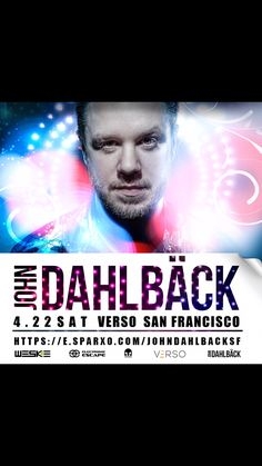 D-9! Very exited to present all new night w/ John Dahlbäck in San Francisco + The newest slick venue VERSO! FREE B4 11pm extending guest-list or $10 all night entry tickets are LIMITED now, order soon @ http://e.sparxo.com/johndahlbacksf   Tables call/text 1-669-238-1801 #johndahlback #edm