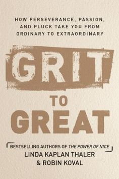 The Talent Myth: Getting from Grit to Great