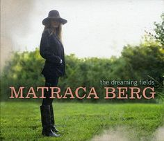 Matraca Berg - Racing the Angels. Beautiful voice, full of emotion, a must listen!