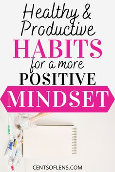 Do you struggle with positivity? Find out how you can achieve a more positive mindset with these healthy and positive habits! #habits #healthyhabits #productivehabits #positivity #positivemindset #positivity