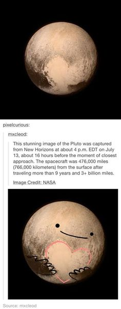Pluto doesn't mind that we don't think it's a planet. Pluto loves us anyway. Funny Cute, The Funny, Hilarious, Tumblr Stuff, Funny Tumblr Posts, Ohana, Fun Facts, Funny Pictures, Nerd