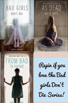 Repin if you love the Bad Girls Don't Die series!