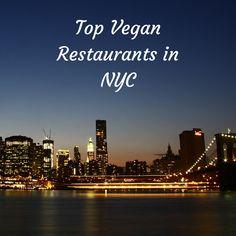 Top vegan restaurants in New York City.