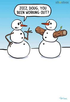 When Snowmen Do CrossFit Humor Wanneer sneeuwpoppen CrossFit doen Humor Xmas Jokes, Funny Christmas Cartoons, Christmas Jokes, Funny Xmas, Funny Christmas Cards, Funny Cartoons, Christmas Fun, Christmas Ornaments, Snowman Jokes