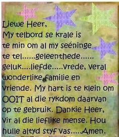 My telbord se krale Baie Dankie, Afrikaans, God Prayer, I Pray, Christian Inspiration, Best Quotes, Nice Quotes, Prayers, Words