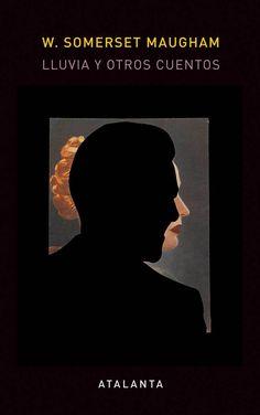 Lluvia y otros cuentos - W. Somerset Maugham