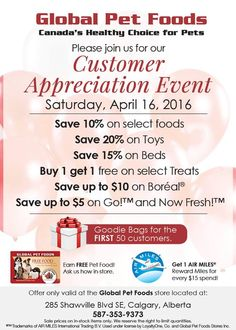 For those of you residing in the southwest region of Calgary, Alberta, the Global Pet Foods located in the Shawnessy Shopping Centre is hosting their customer appreciation event today!