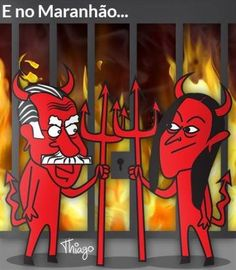 Filial do Inferno no Maranhão...
