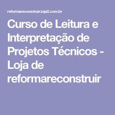 Curso de Leitura e Interpretação de Projetos Técnicos - Loja de reformareconstruir