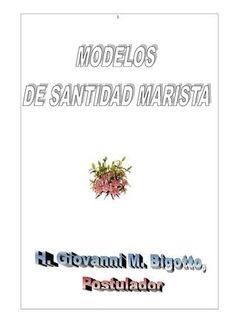 MODELOS DE SANTIDAD MARISTA (nuestros mártires en África - ver índice)