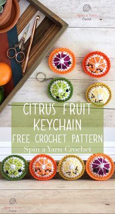 Citrus Fruit Keychain - Spin a Yarn Crochet