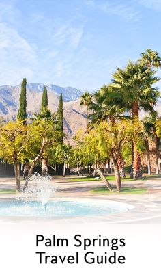 Just in time for Coachella, an insiders' guide to the nearby hotspots.