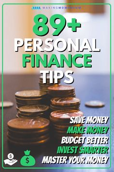 Are you looking for some easy steps and ways to master your personal finances? Take control of your money and life with this ultimate list of 89+ personal finance tips. Get started today with ideas to help you save more money, make more money, budget better, invest smarter and so much more! #personalfinance #budget #makemoney #savemoney #invest #money