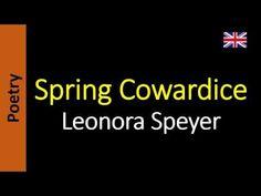 Spring Cowardice - Leonora Speyer