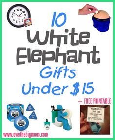 10 Fun White Elephant Gifts Under Fif Dollars A Free Printable For Last Minute