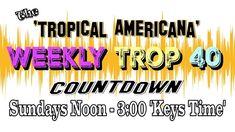 The Weekly Countdown of the 'Top Tropical Americana songs by independent singer-songwriters. Key West, Florida Keys, Honorary 'Mayor Gonzo Mays' a. November 17, Paradise, Singer, Music, Musica, Musik, Muziek, Heaven, Heavens