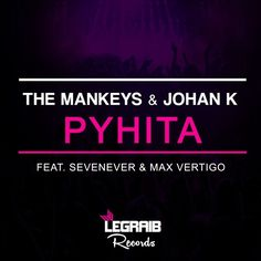 The Mankeys \u0026 Johan K Feat. SevenEver \u0026 Max Vertigo - PYHITA | OUT NOW! (THIS IS SICK #71) by Legraib Records | Free Listening on SoundCloud