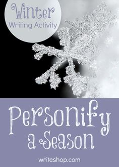 Describe winter as a person | Homeschool figurative language activity - WriteShop