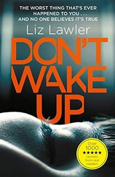 Buy Don't Wake Up by Liz Lawler at Mighty Ape NZ. A pitch-black psychological thriller for fans of Before I Let You In by Jenny Blackhurst and The Lie by C. Alex Taylor wakes up tied to an . Maximum Ride Quotes, It Pdf, Riding Quotes, Best Mysteries, Up Book, James Patterson, Stop Talking, Got Books, Losing Her