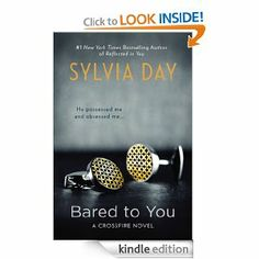 Amazon.com: Bared to You: A Crossfire Novel eBook: Sylvia Day: Kindle Store
