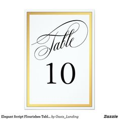 Elegant Script Flourishes Table Number - An elegant script table number design bordered in a wide gold frame for wedding receptions or other events. The table numbers are on both sides of the card. Create a separate card for each table needed. Sold at Oasis_Landing on Zazzle.