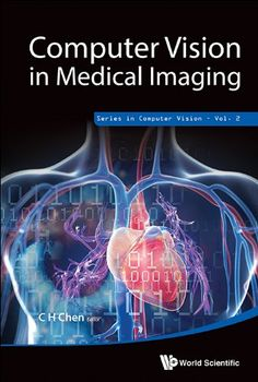 Computer vision in medical imaging / Ch Chen. 2014.