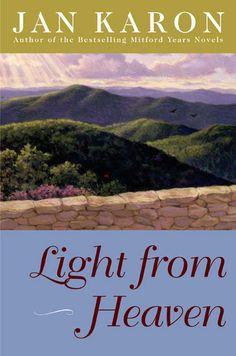 Light From Heaven | Mitford Series, Book 9 | Jan Karon