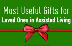 Most Useful Gifts for Loved Ones in Assisted Living #caregiver #elderly #seniors