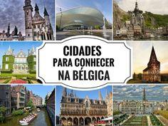 13 Cidades para conhecer na Bélgica e se apaixonar !