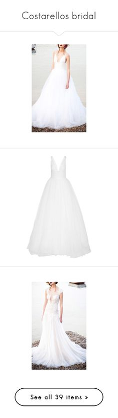 """""""Costarellos bridal"""" by angelicallxx ❤ liked on Polyvore featuring dresses, wedding dresses, wedding, bridal, gowns, white dress, bridal dresses, sheer lace dresses, white embroidered dress and embroidery dress"""