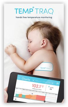 "TempTraq. Wireless temperature monitor (patch). ""Continuously senses, records, and sends alerts of a child's temperature to your mobile device.""  As of March 2015 ""currently FDA premarket review pending and not available for sale."""