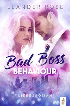 Bad Boss Behaviour: Liebesroman eBook: Leander Rose: Amazon.de: Kindle-Shop Kindle, Importance Of Library, Thriller, Bad Boss, Happy End, Cant Stop Thinking, Some Words, Best Sellers, Book Recommendations