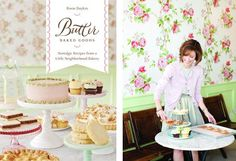 Properietor Rosie Daykin serves up recipes that are sweet and nostalgic Butter Bakery, Fun Baking Recipes, Best Cookbooks, Diabetic Friendly, Served Up, Baked Goods, Good Food, Bakeries, Homemade Food