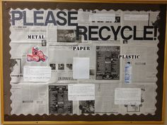 Please Recycle! (April/Earth Day bulletin board)