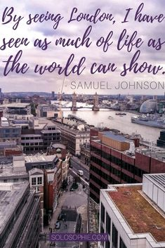 10 inspiring quotes about London that will make you want to visit the UK capital. Sayings about London England New Travel, London Travel, Solo Travel, Travel Tips, Travel Info, Travel Stuff, Travel Europe, George Vi, Oscar Wilde