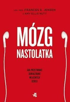 Mózg nastolatka - Frances E. Le Book, Special Educational Needs, Languages Online, Book Aesthetic, Inspirational Books, Reading Lists, Self Help, Kids Zone, Books To Read