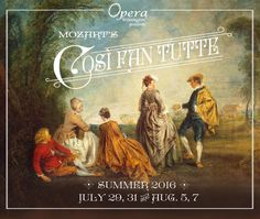 Opera Wilmington presents Mozart's Cosi Fan Tutte