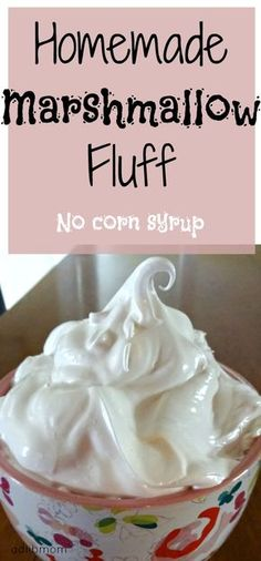 Homemade marshmallow fluff has no corn syrup and a candy thermometer is not needed. It is glossy, sticky, airy....