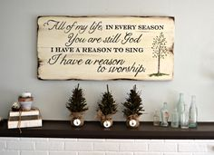 All of my life in every season you are still God, I have a reason to sing, I have a reason to worship || custom wood sign by Aimee Weaver Designs