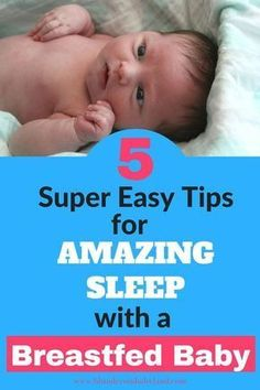 How to Get a Breastfed Baby to Sleep Through the Night