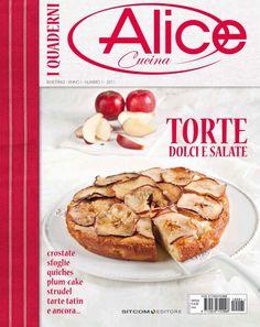 I quaderni di Alice cucina torte dolci e salate Lidia