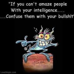 Confuse them funny quotes quote lol funny quote funny quotes humor
